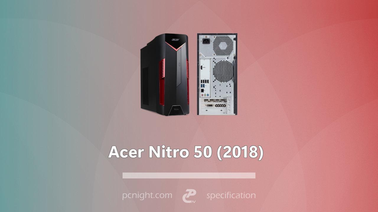 Acer Nitro 50 (N50-600) Specs