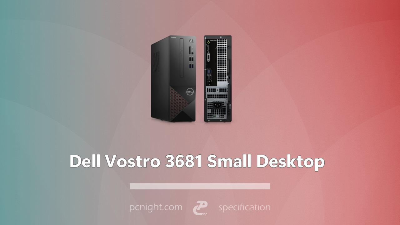 Dell Vostro 3681 Small Desktop Specs