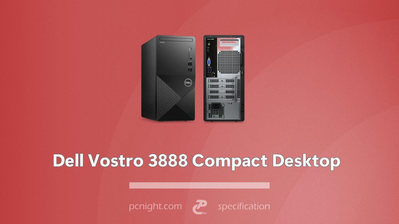 Dell Vostro 3888 Compact Desktop